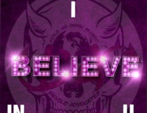 "Devilz Advocates x Chill Beatz Release ""I Believe In U"" Anthem"
